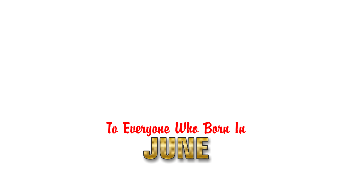Family Happy Birthday to anyone born in June Personalized Card for celebrating