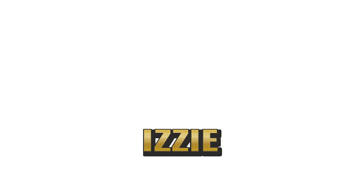 Happy Birthday Izzie Personalized Card for celebrating