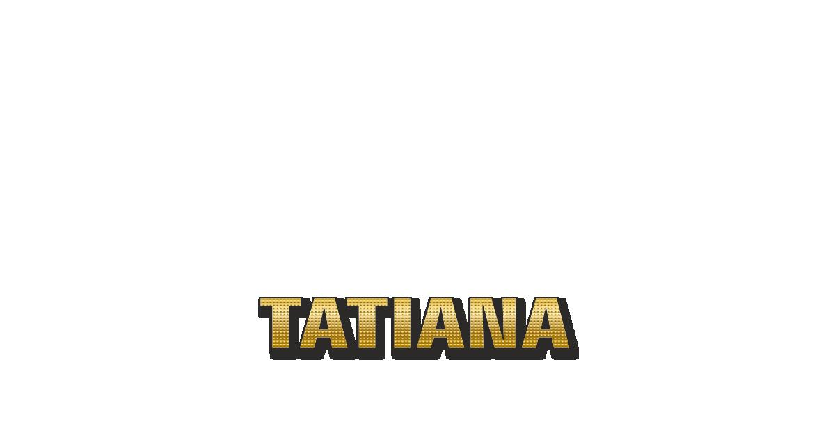 Happy Birthday Tatiana Personalized Card for celebrating