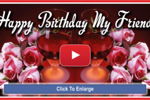 Happy Birthday My Friend – Birthday Song of Corrinne May