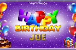 Happy Birthday Joe