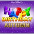Happy Birthday Autumn