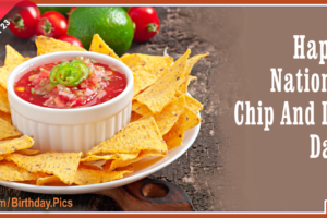 Happy National Chip And Dip Day Card March 23rd