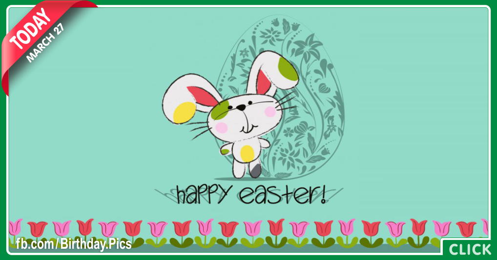 Happy Easter day - 27 March