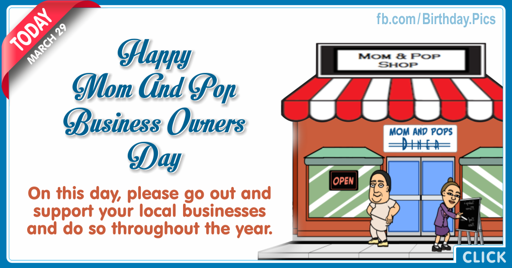 Mom and pop business owners day - 29 March