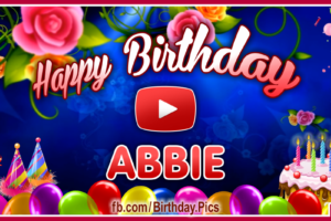 Happy Birthday Abbie