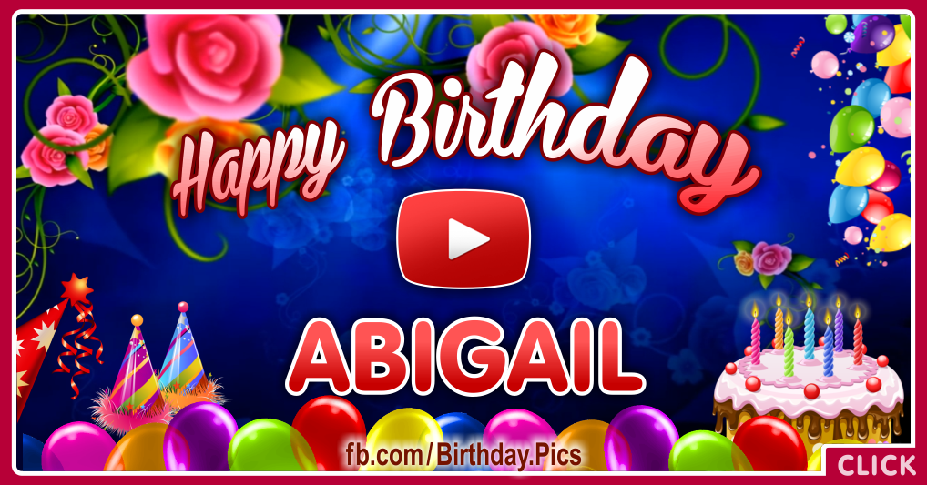 Happy Birthday Abigail Greeting Video Card