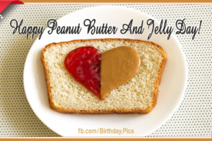 Happy Peanut Butter And Jelly Day