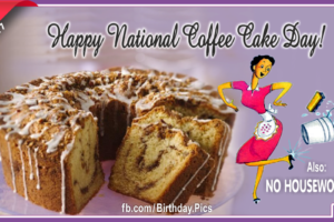 Happy National Coffee Cake Day – April 7
