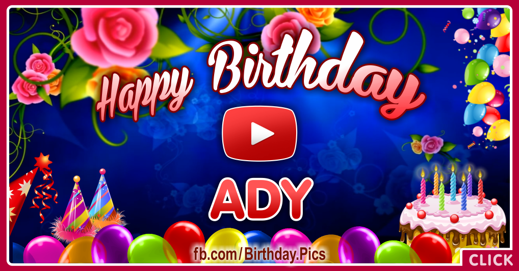 Happy birthday Ady song video - Facebook