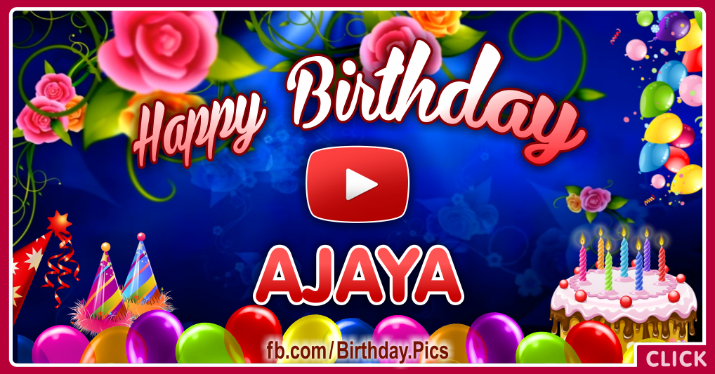 Happy Birthday Ajaya celebrating video card