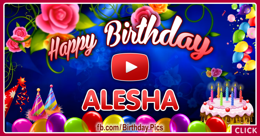 Happy Birthday Alesha celebrating video card