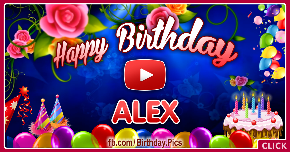 Happy Birthday Alex celebrating video card