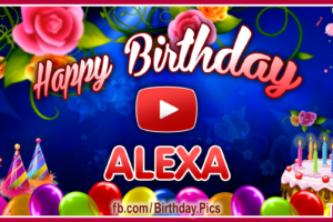 Happy Birthday Alexa
