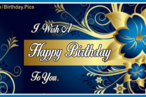 Happy Birthday To You With Blue Flowers Card