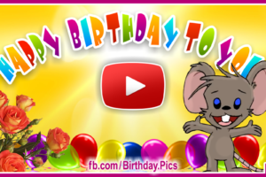 Happy Birthday To You – With Cute Mouse Birthday Song Video