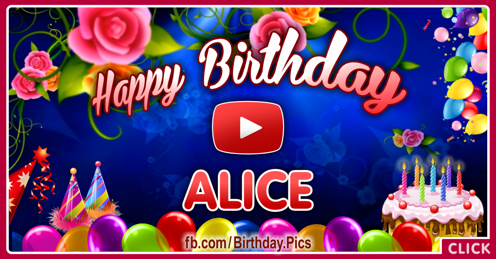 Happy Birthday Alice celebrating video card