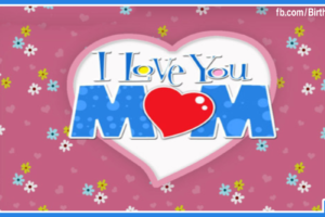 I Love You Mom – I'm Thinking of You