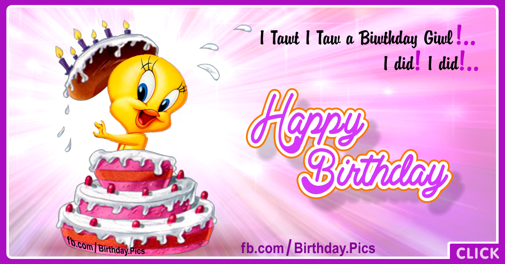 Her Tweety birthday cake - card