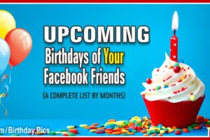 Upcoming Birthdays List of Your Facebook Friends