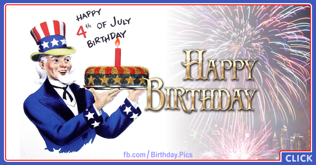 Happy 4th July Birthday Happy Birthday Videos And Pictures Free