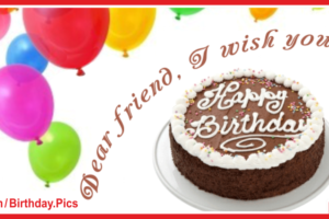 Dear Friend I Wish You A Happy Birthday