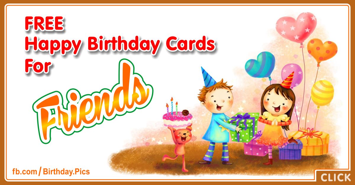 Birthday Cards For Friends And Others