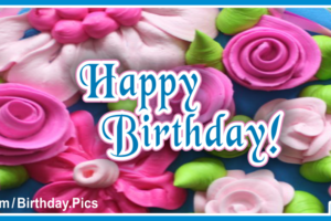 Candy Roses Pink Happy Birthday Card