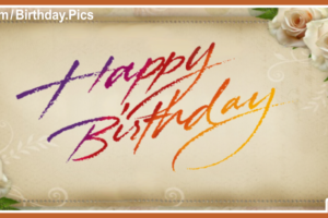 Hand Writing On Beige Happy Birthday Card