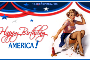 Happy 4th July Birthday America