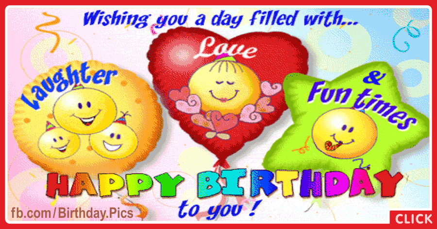Laughter Love Fun Happy Birthday Card for celebrating