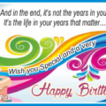 Life In Your Years Happy Birthday Card