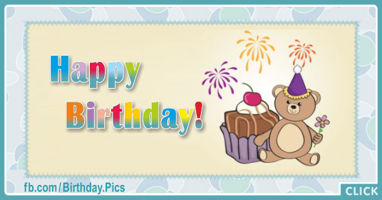 Naive Teddy Bear Happy Birthday Card for celebrating