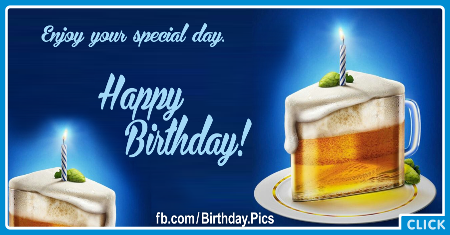 Beer Glass Cake Slice Happy Birthday Card for celebrating