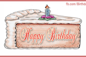 Big Cake Slice Drawing Happy Birthday Card