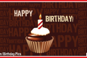 Chocolate Cup Cake Happy Birthday Card