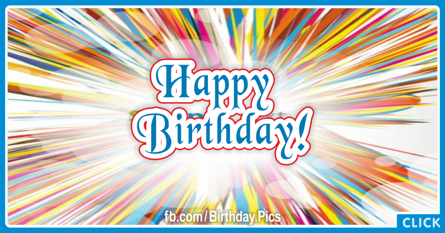 Color Stripes Burst Happy Birthday Card for celebrating