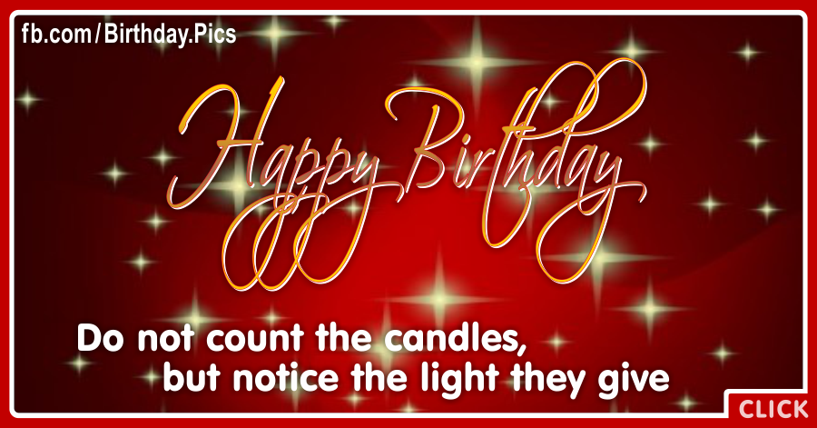 Dont Count Candles Happy Birthday Card for celebrating