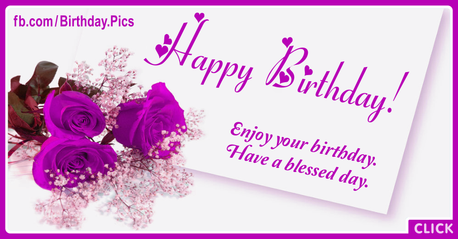 Have Blessed Day Happy Birthday Card
