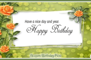 Happy Birthday To You – Green Card Decorated With Orange Roses