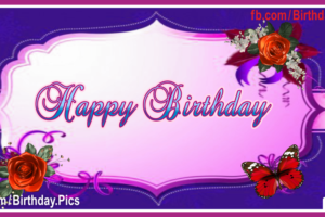 Ecards on facebook archives page 3 of 47 happy birthday videos purple plate roses happy birthday card negle Images