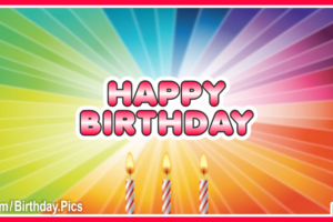 Rainbow Explosion Happy Birthday Card with Celebration Foods Recipes