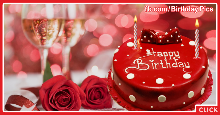 Red Cake Champagne Happy Birthday Card for celebrating