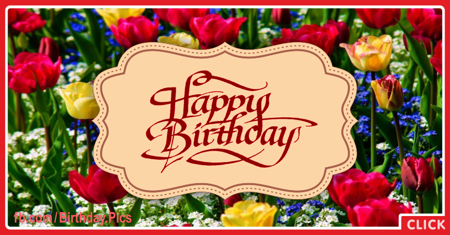 Red Yellow Tulips Happy Birthday Card