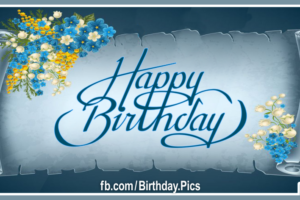 Antique Blue Roll Paper Happy Birthday Card For You