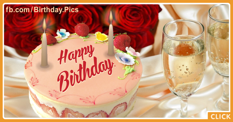 Roses Champagne Cake Happy Birthday Card for celebrating