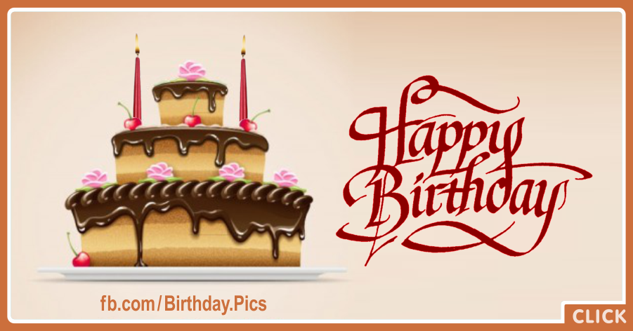 Three Layers Chocolate Cake Happy Birthday Card for celebrating