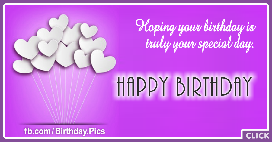 Truly Special Day Happy Birthday Card