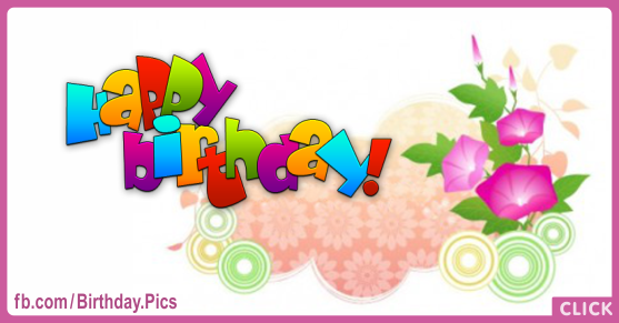 Vine Flowers Happy Birthday Card for celebrating