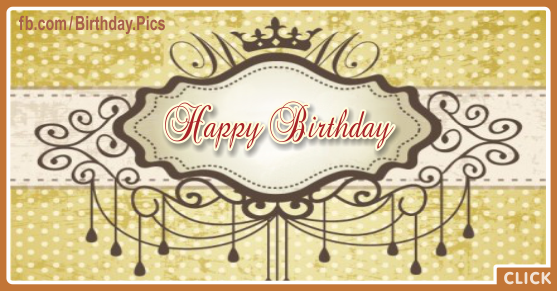 Vintage Gold Ornament Happy Birthday Card